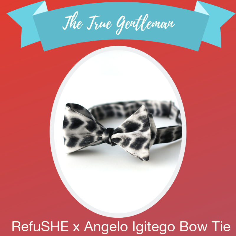 - Subtle, with a creative side. This guy is always down for the next adventure, whether it's around the block or the world. His style is never overdone, but he's not afraid of a new bold pattern. The RefuSHE x Angelo Igitego Collections bow tie featuring fabric made by RefuSHE artisans is ideal for his next cocktail or black-tie event. The bow tie will hint at his fun side even when he is decked out in his clean-pressed suit. It's the gentleman's way of showing support for refugee women and children.Shop →