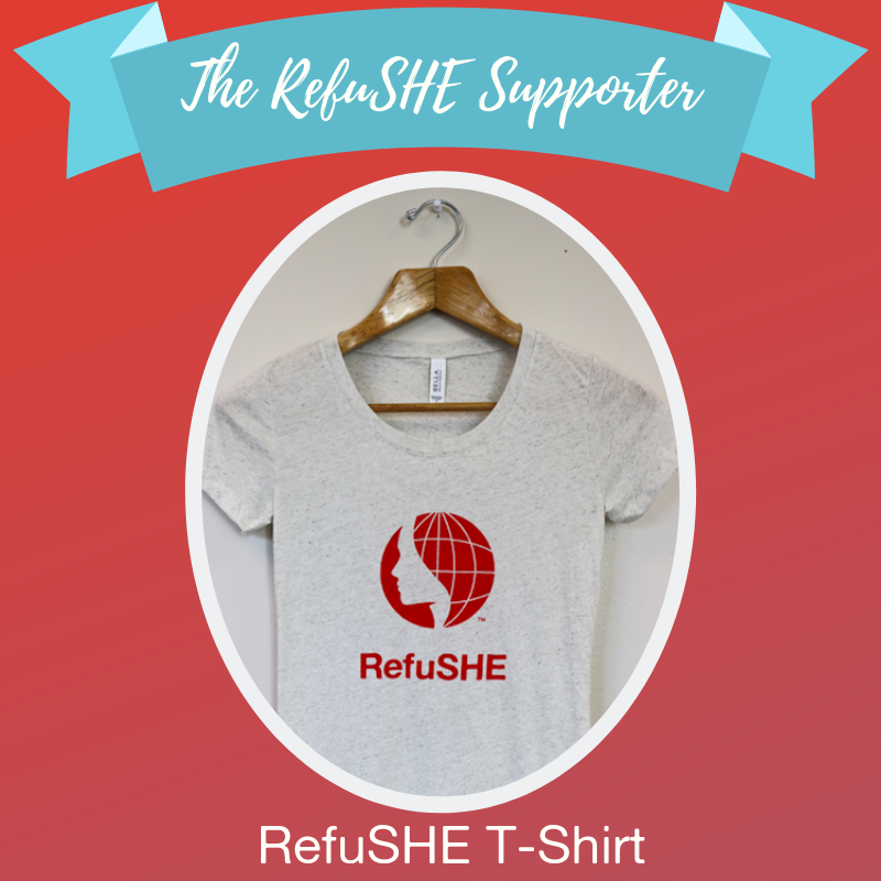 - What better way to show off your commitment to supporting young refugee women and children than a RefuSHE logo T-shirt? With unisex and women's sizes, you can find the perfect new shirt for your favorite RefuSHE advocate, while also supporting our holistic trauma-informed programming.Shop →