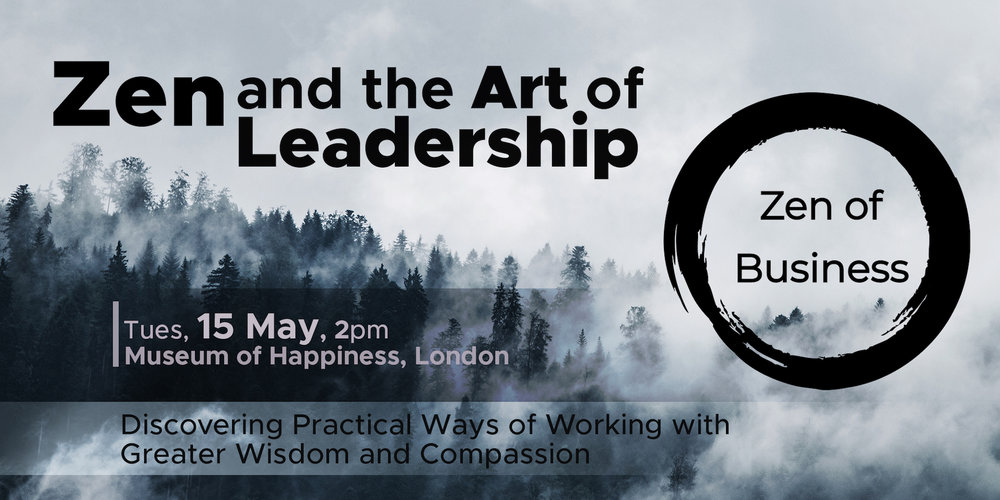 zen and the art of leadership with shamash alidina and yvonne fuchs
