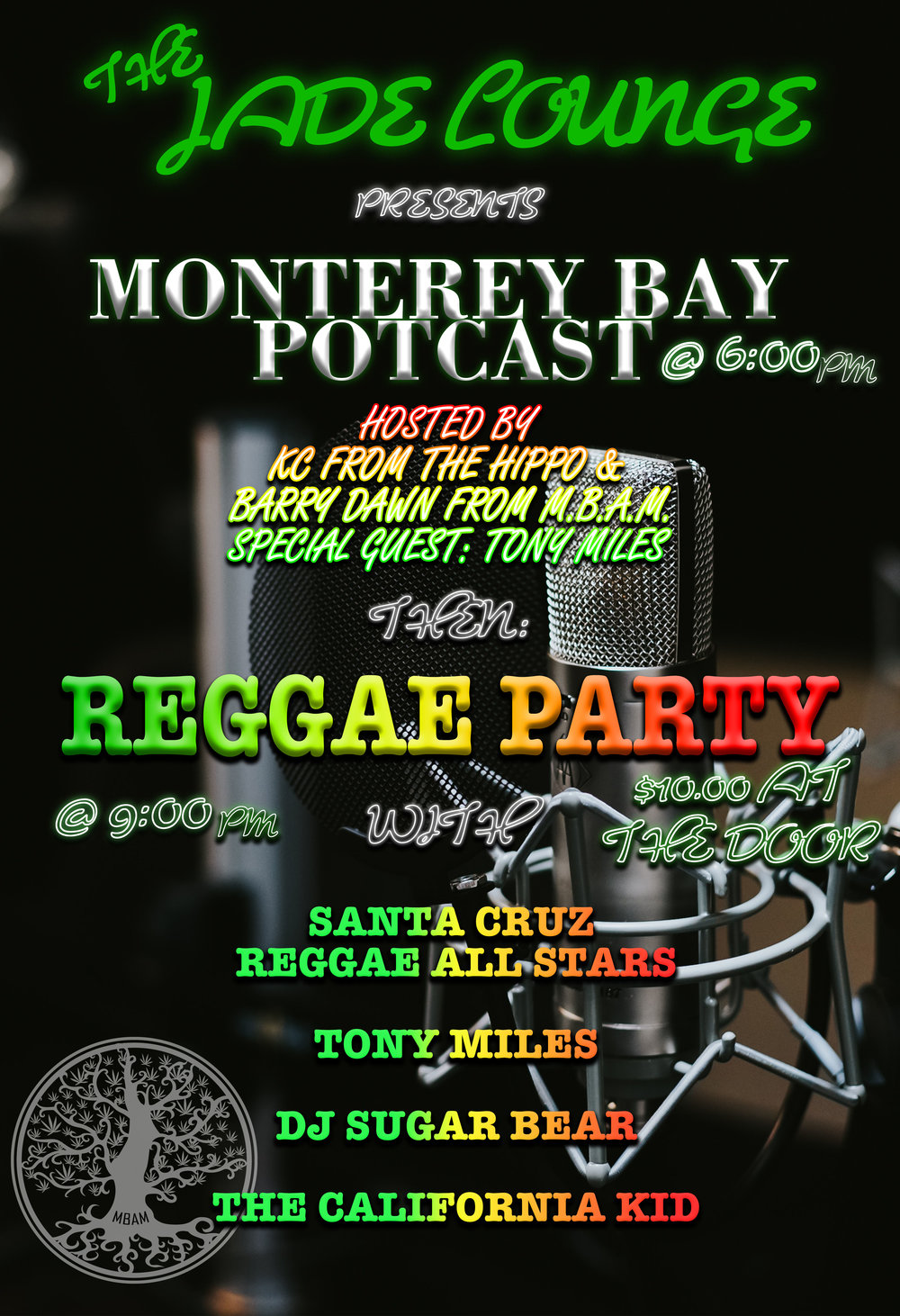 Monterey Bay Potcast and Reggae Party - Potcast at 6:00pm on the patioReggae party at 9:00pm!