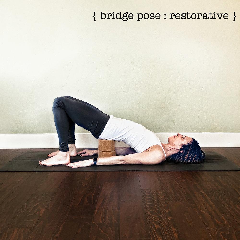 Bridge Pose Restorative