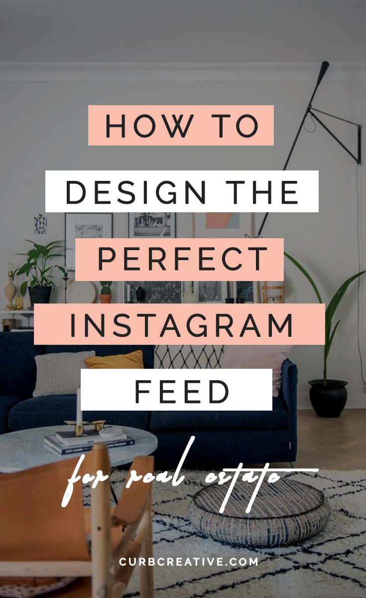 How to Design The Perfect Real Estate Instagram Feed_Large Post Graphic.png