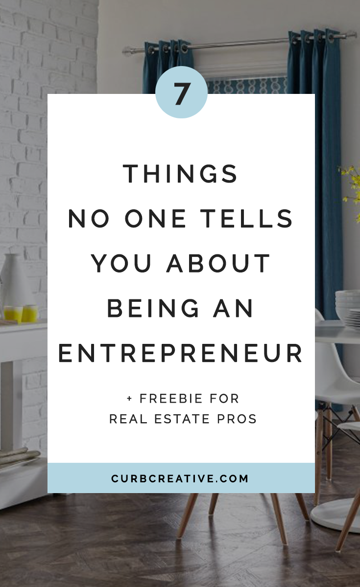 7 Things No One Tells You About Being An Entrepreneur_Large Posts Graphic.png
