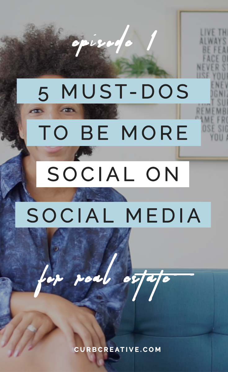 5 Must-Dos To Be More Social On Social Media for Real Estate Pros_Large Post Graphic.png