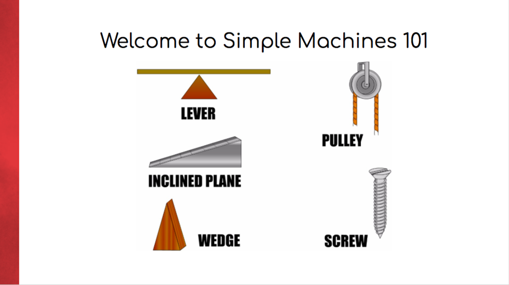 Simple Machines 101