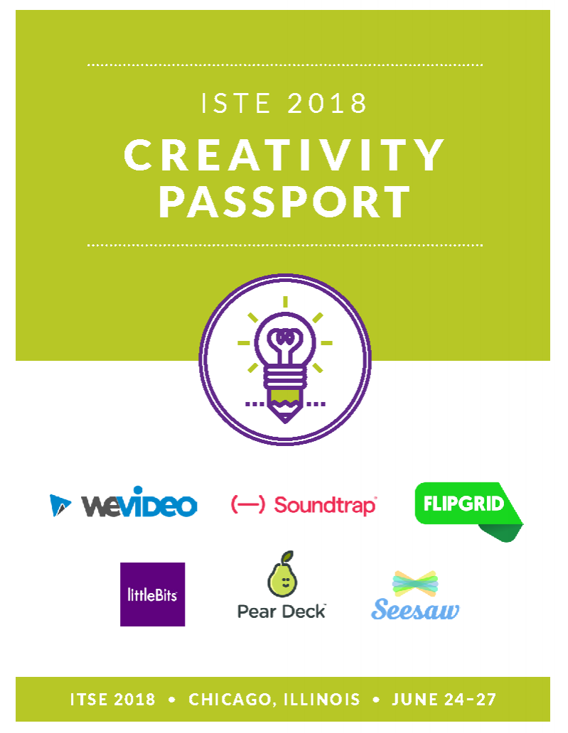 Get Your ISTE Creativity Passport  - Pear Deck is excited to team up with our super-creative friends at WeVideo, SoundTrap, Flipgrid, Littlebits, and Seesaw to offer you the ISTE Creativity Passport! Simply pick up a passport at any of our booths, complete the activity, and get a stamp. When you're done, turn in your passport for a chance to win one of three phenomenal prize packs valued at up to $3000!