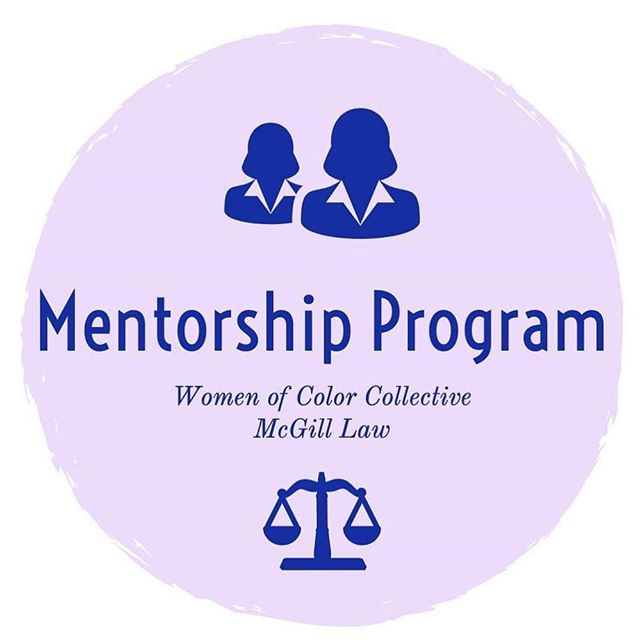 A call to all racialized women, indigenous women and trans people of color at McGill Law: the Women of Color Collective Mentorship Program now provides a platform for you to connect with a mentor who is experienced in a particular field of law you're interested in. Through partnering you up with a suitable mentor, you will have the chance to gain valuable advice, insight and professional support from other women with well-established careers in various fields of law from all around Canada. This is a valuable opportunity for you to start building your professional network, find answers to your questions and get a more personal understanding of what its like to work in a particular field in law!  If you're interested, please sign up by following this link, which is also linked in our bio : https://www.woccmcgill.com/form-mentors-1  Don't hesitate to get in touch with us with any questions you may have! 💕✨