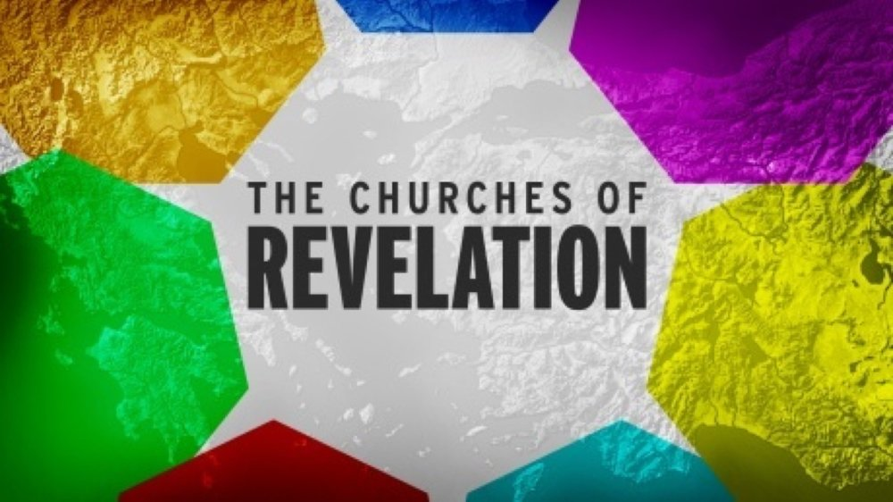 The Churches of Revelation (October-November 2017)