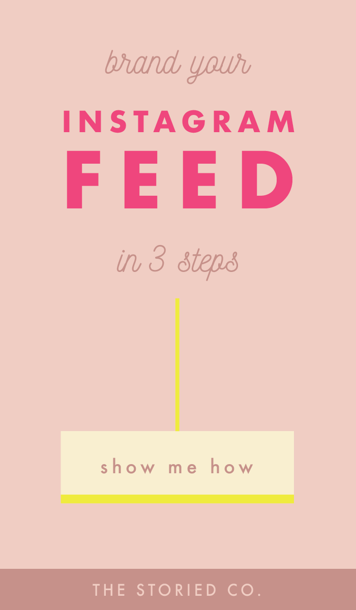 3 tips to brand your instagram feed -