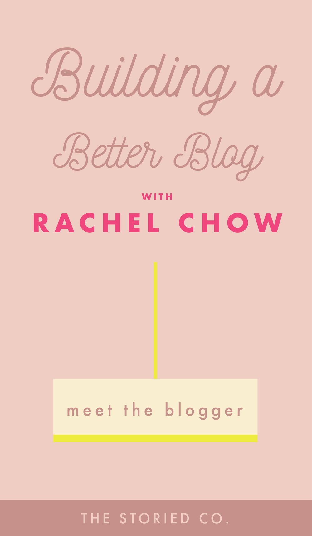 How Blogger Rachel Chow is Building a Better Blog Interview.png