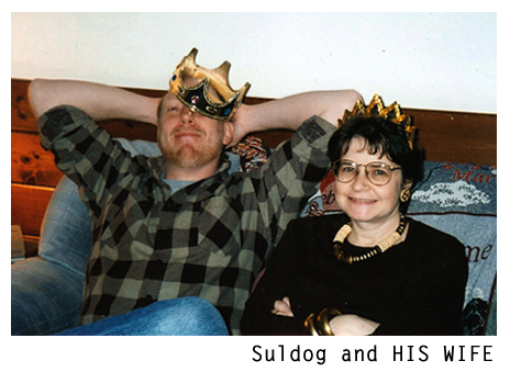 Suldog and HIS WIFE