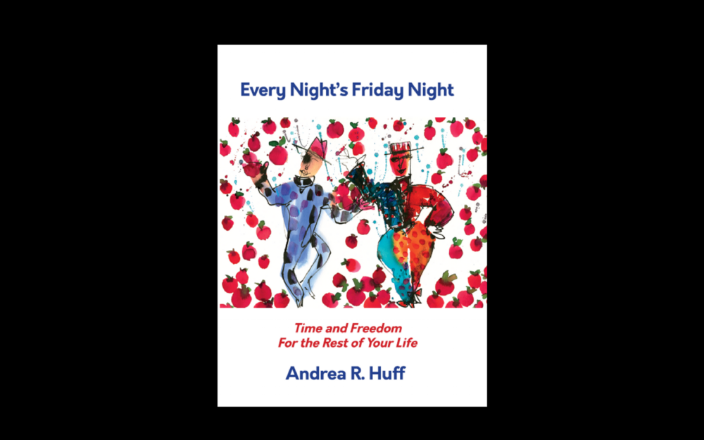 Every Night Is Friday Night Retirement Planning Coach Book Cover