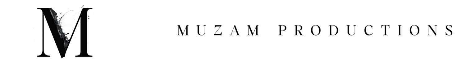 MUZAM PRODUCTIONS