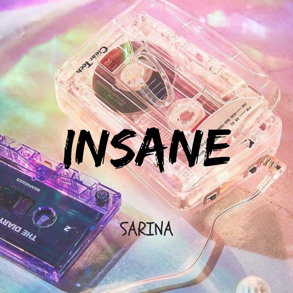 Insane   Sarina