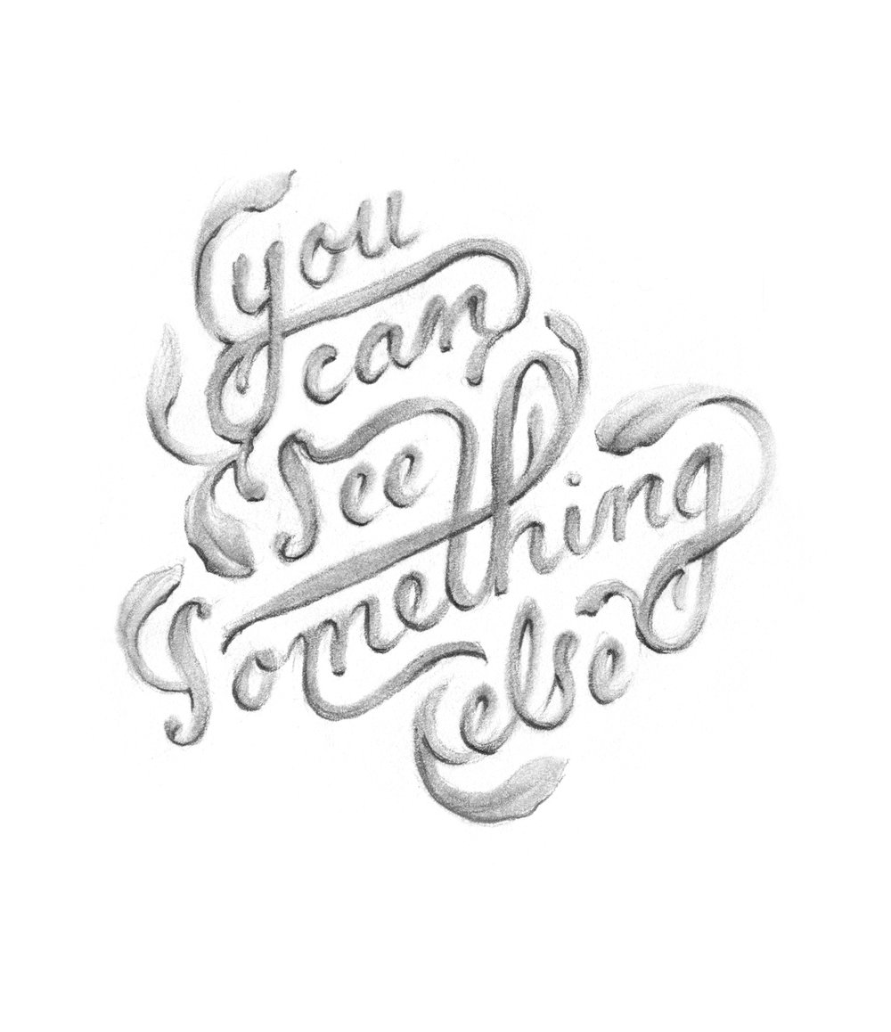 """You can see something else,"" illustrated lettering by Laura Dreyer. Lyrics by Sara Groves."