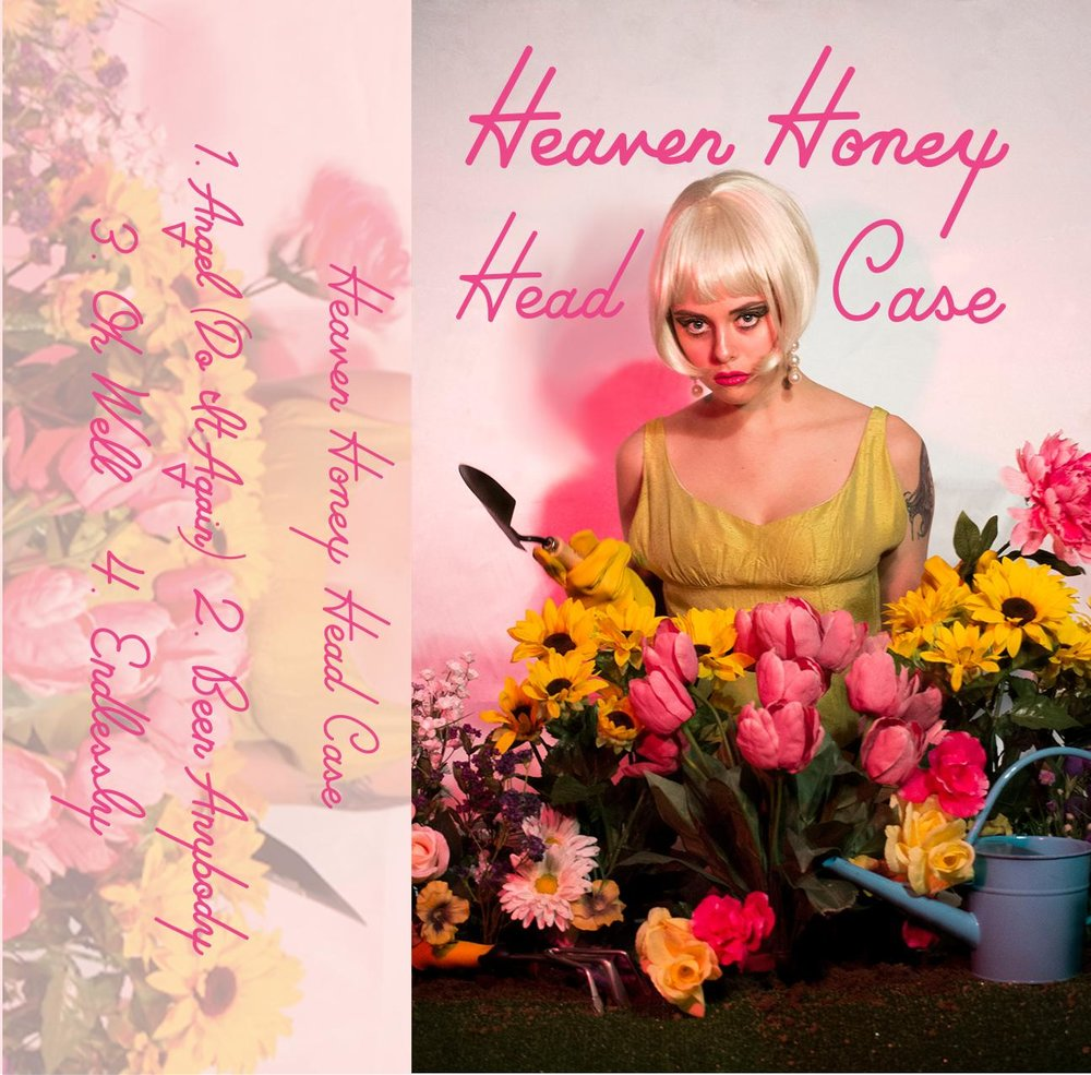 Heaven Honey - Head Case EP