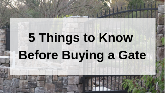 5 Things to Know Before Buying a Gate.png