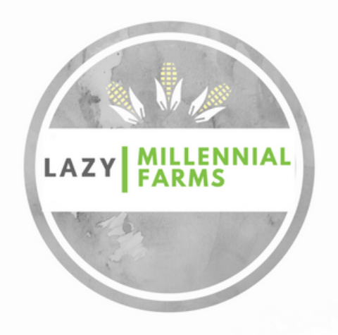 Lazy Millennial Farms