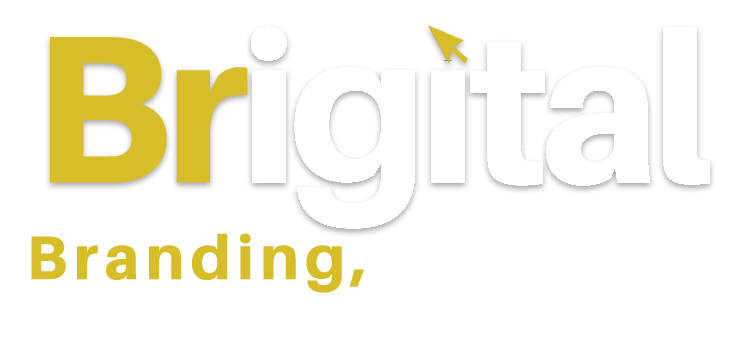 Brigital = Brand + Digital: Marketing, Branding, Digital, B2B, B2C & CRM Agency