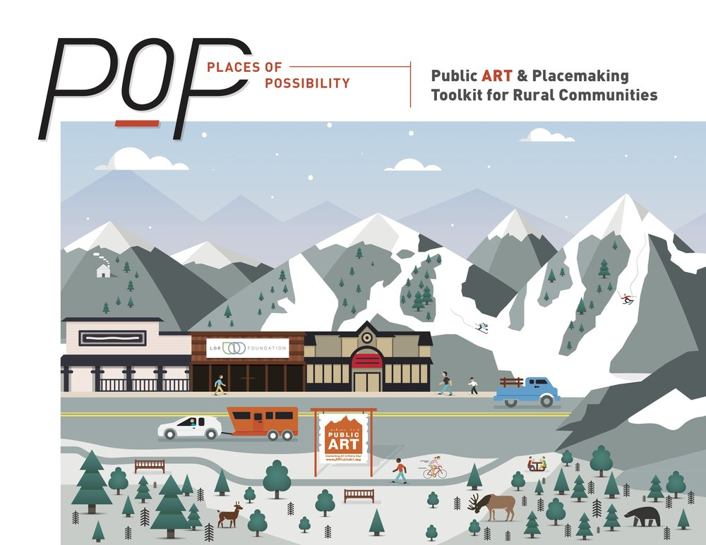Places of Possibility: Public Art & Placemaking Toolkit for Rural Communities -