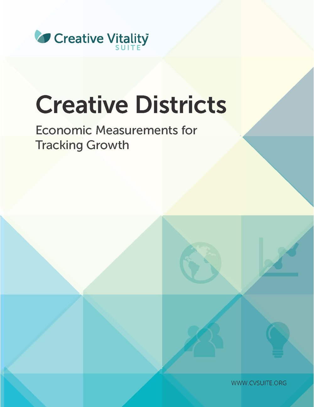 Creative Districts: Economic Measurements for Tracking Growth -