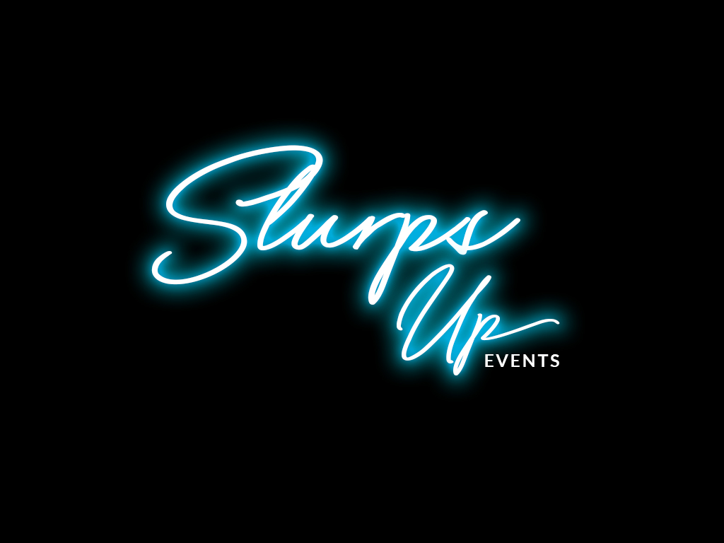 Slurps Up Events