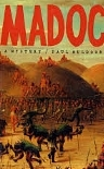 Madoc: A Mystery - Farrar, Straus and Giroux, 1990Faber and Faber, 1990Purchase on Amazon More about this title
