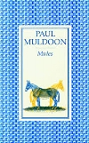 Mules - Wake Forest University Press, 1977Faber and Faber, 1977Purchase on AmazonMore about this title