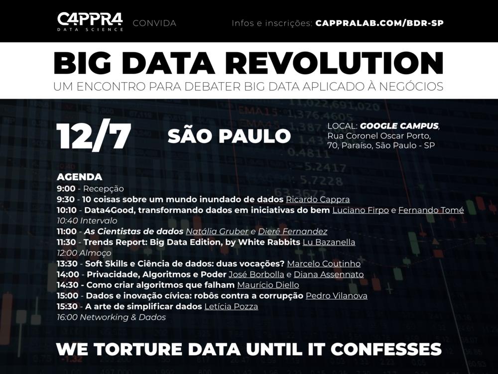 Ingressos: https://www.sympla.com.br/big-data-revolution-sao-paulo__314136