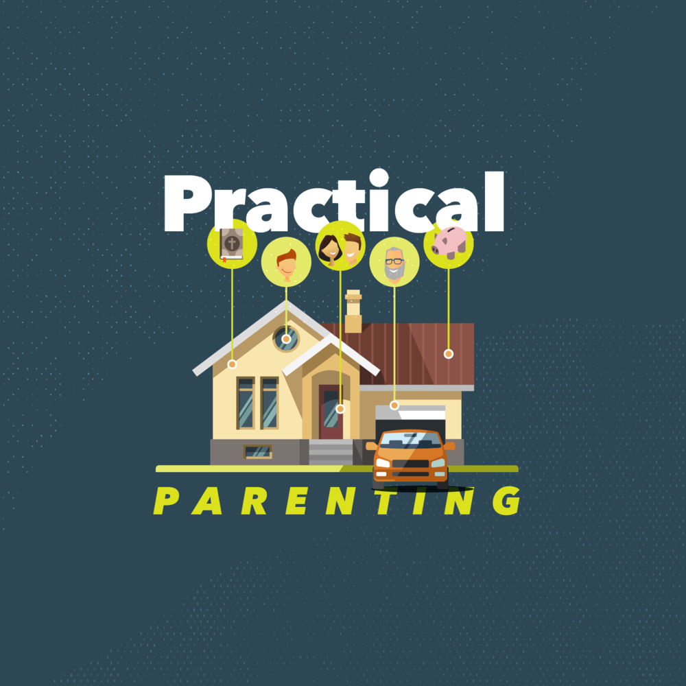 Practical Parenting: Week 2