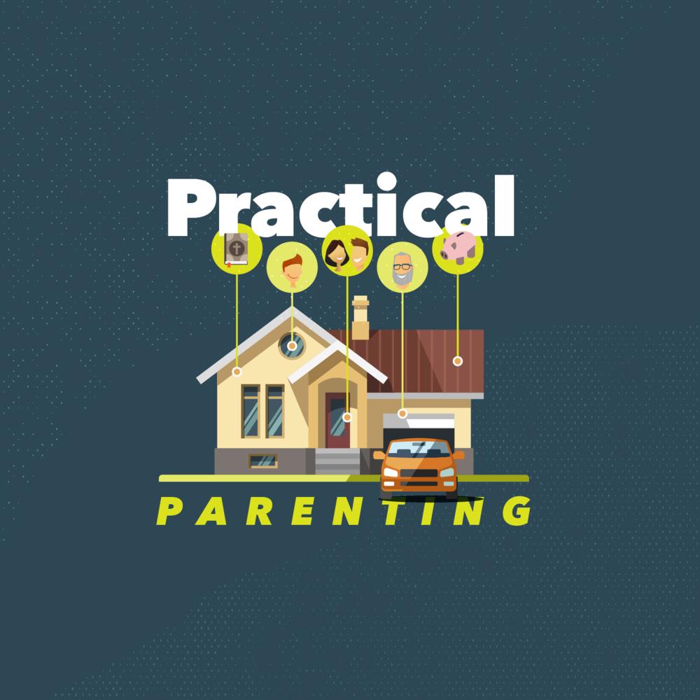 Practical Parenting: Week 4