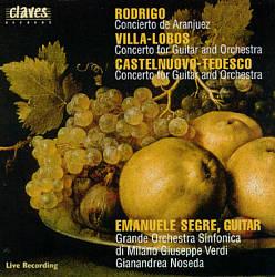 RODRIGO, VILLA-LOBOS, CASTELNUOVO-TEDESCO Concertos - Grande Orchestra Sinfonica di Milano Giuseppe VerdiGianandrea Noseda