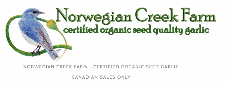 Norwegian Creek Farm - We'd like to thank Norwegian Creek Farm for providing us with a donation of organic seed garlic.They grow a large variety of seed garlic in the heart of BC's interior. Please check them out and consider buying your seed garlic from Norwegian Creek Farm!