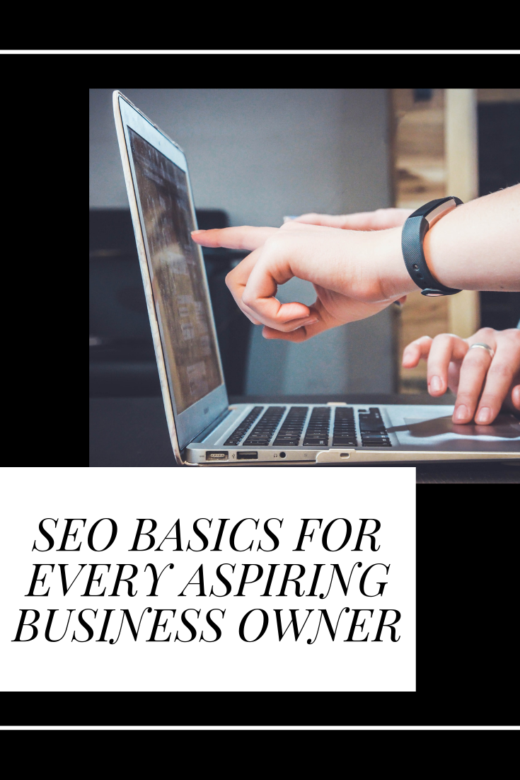 SEO Basics For Every Aspiring Business Owner.png