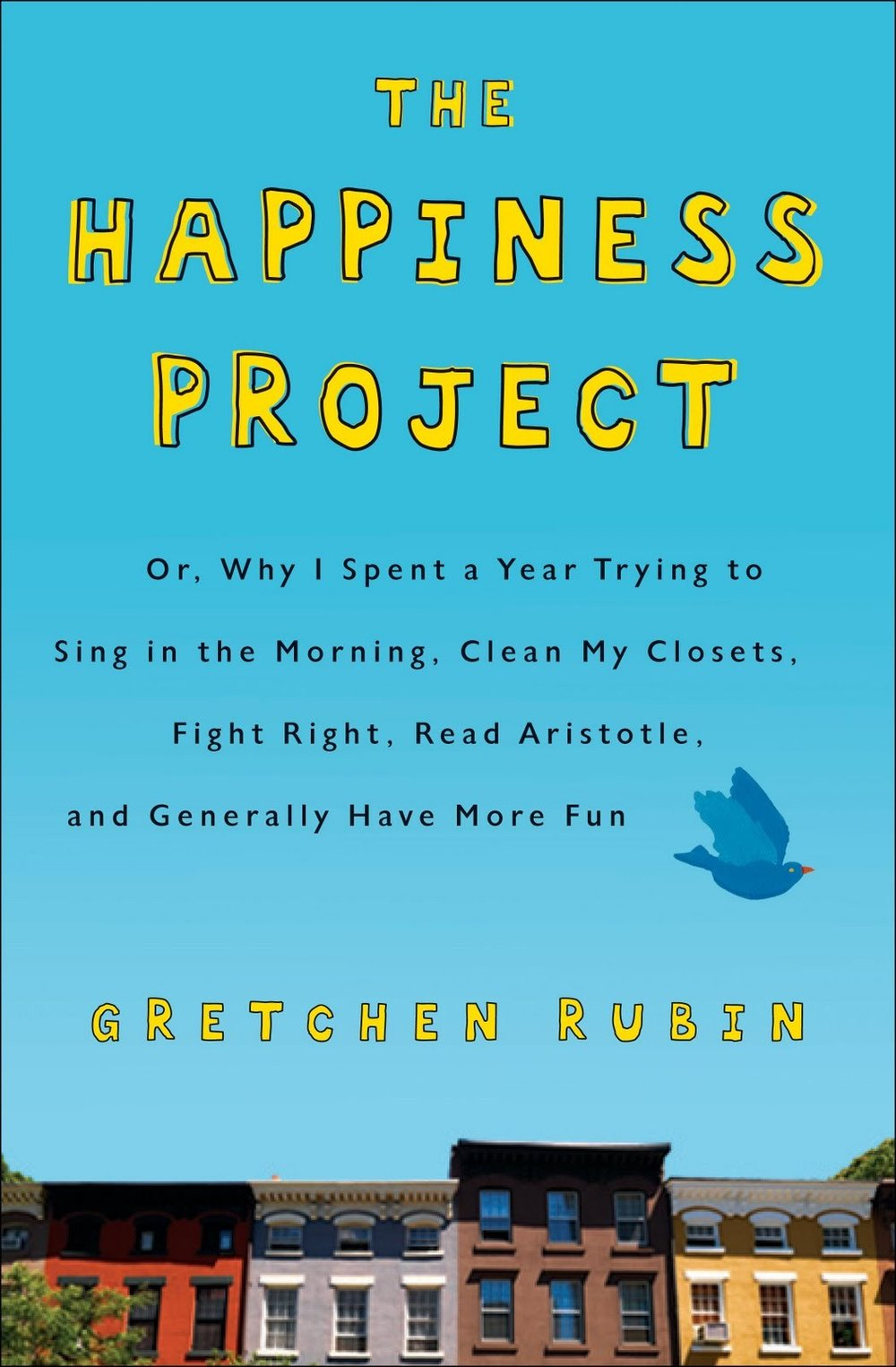The Happiness Project - the most predictable, but for a reason.I first read this book yearssss ago and I have gone back to it a few times since (usually when June and December roll around).Gretchen Rubin is totally Type-A and goes about her project systemically, which may be a little too much for people who are more spontaneous or scatterbrained, but the way she assigns a theme to each month and then breaks each down into smaller, more attainable goals is something I've copied and had good results with - I definitely recommend this if you have quite a few different goals they want to accomplish.Gretchen's personality is not for everyone, but there's still a lot that you can pull from this book, and the research she includes throughout is really interesting. she did release a follow-up called Happier at Home , but it's not my favorite.