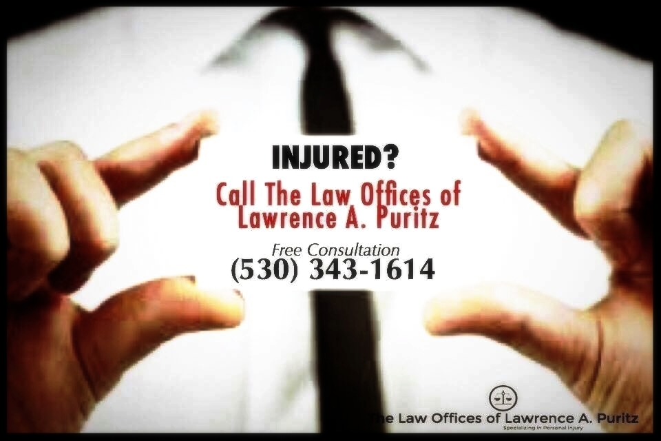 Chico Personal Injury_LawOfficesOfLawrenceAPuritz