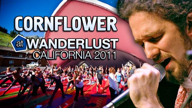 Cornflower at Wanderlust Festival 2011 in California