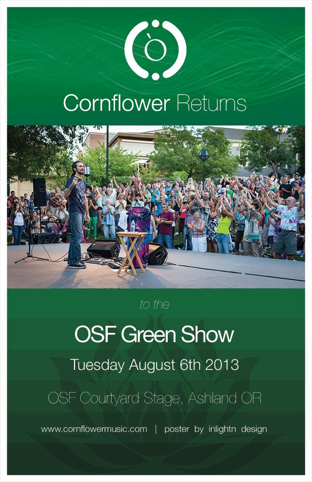20130806_Cornflower_Returns_to_OSFGreenShow_11x17