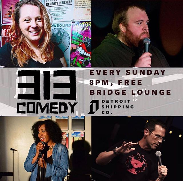@313comedy has comedians from NY, LA & Canada joining us this week! Come enjoy free comedy tonight at 8 pm in the Bridge Lounge. IT'S FREE & FUNNY. #detroitshippingcompany