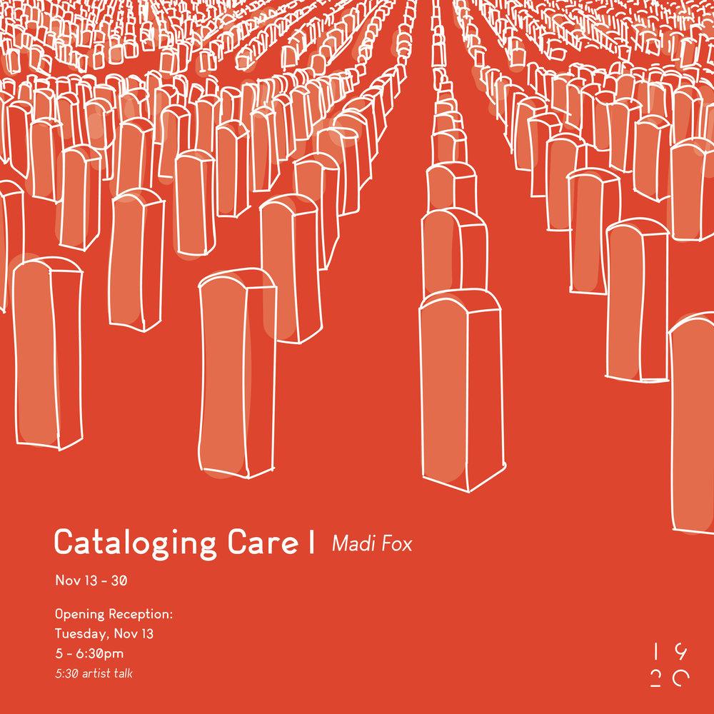 CATALOGING CARE - STUDENT SOLO   MADI FOXNOVEMBER 13 - NOVEMBER 30