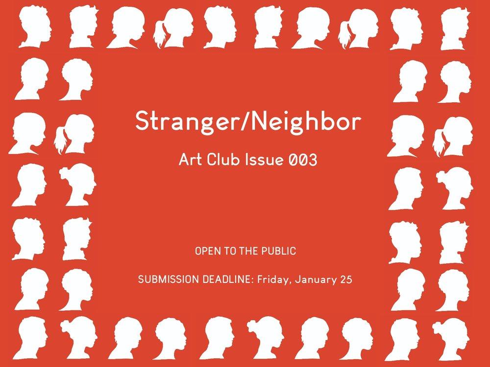 STRANGER/NEIGHBOR - ART CLUB ISSUE 003