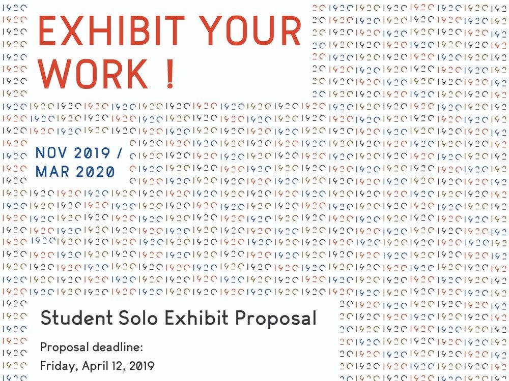 STUDENT SOLO EXHIBIT - PROPOSE YOUR EXHIBIT