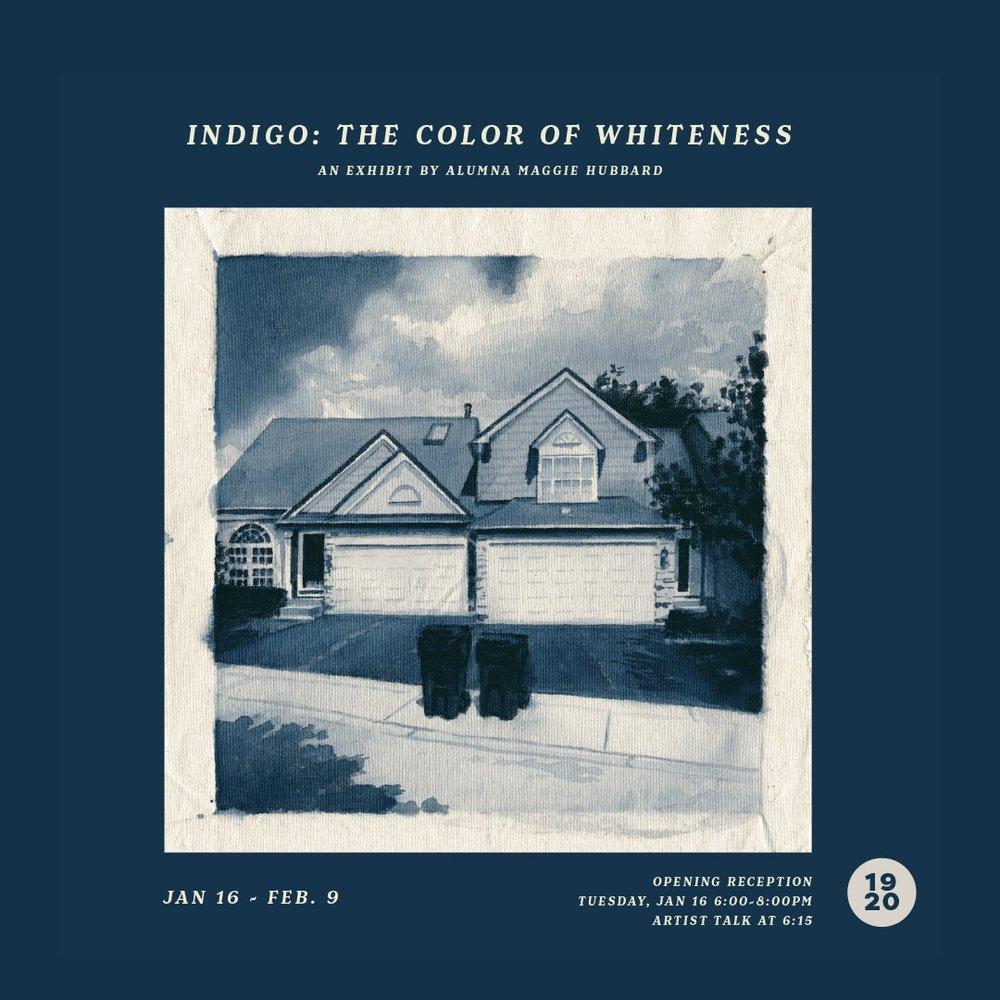 INDIGO: THE COLOR OF WHITENESS - MAGGIE HUBBARD JANUARY 2018