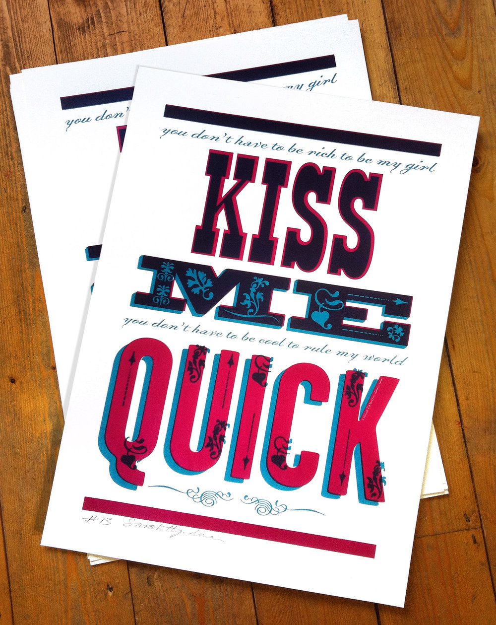 Kiss Me Quick screen print by Sarah Hyndman