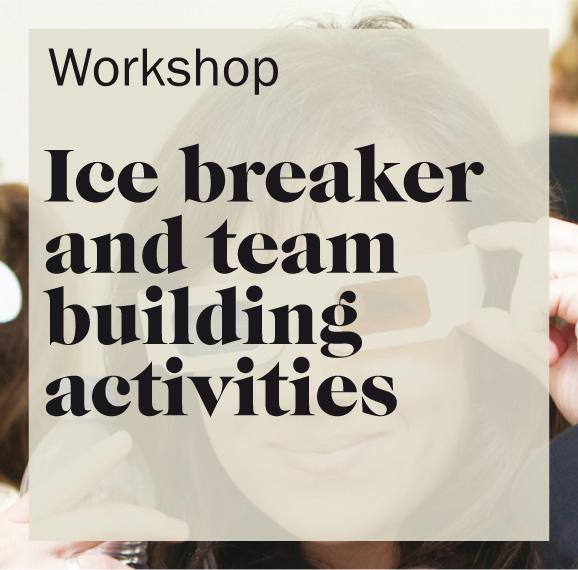 Ice breakers and team building activities