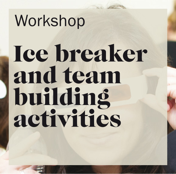Ice breakers and team building activities