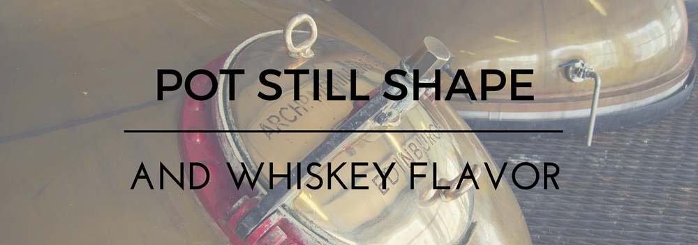 pot-still-shape-and-whiskey-flavor.png