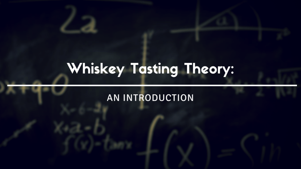 Deductive Whiskey Tasting Theory S.png