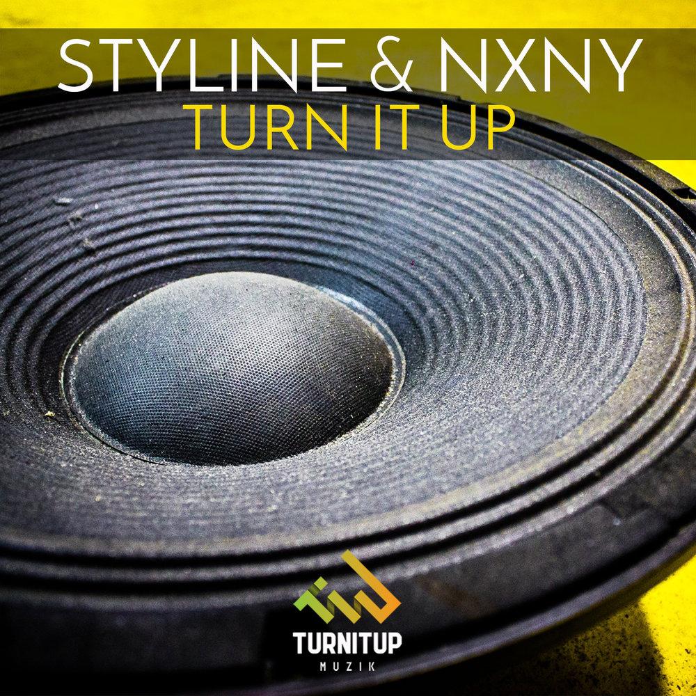 Styline & NXNY - Turn It Up.jpg