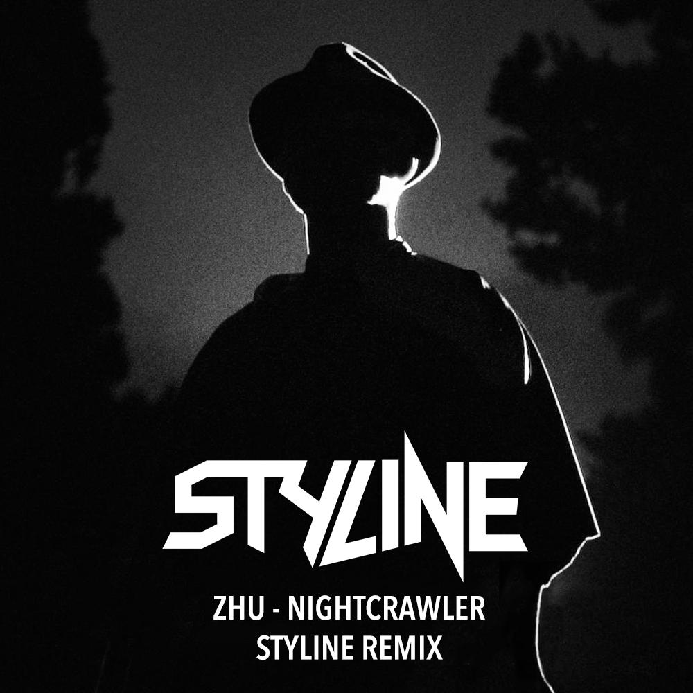 ZHU - Nightcrawler (Styline Remix).jpg
